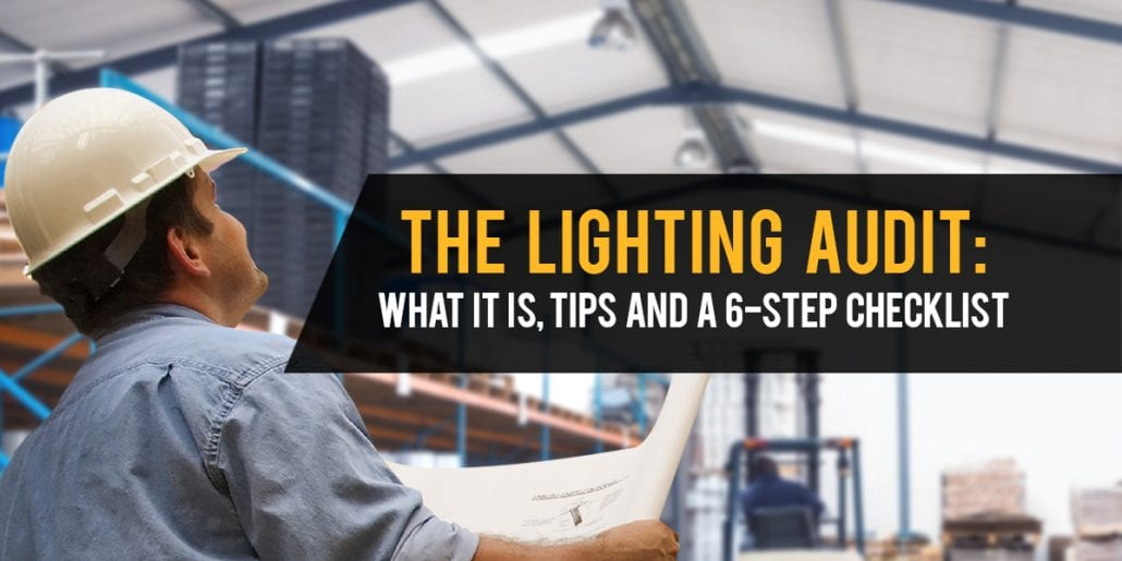 Lighting Audit: What it is, tips, and checklist